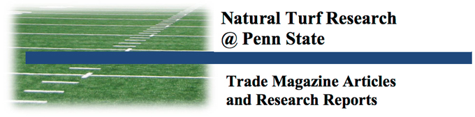 Natural Turf Research @ Penn State - Trade Magazine Articles