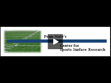 Penn State Center for Sports Surface Research PGR video